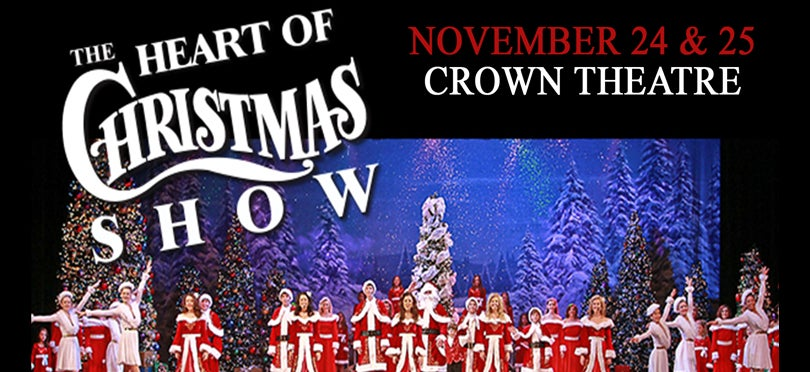 The Heart Of Christmas.The Heart Of Christmas Show Crown Complex